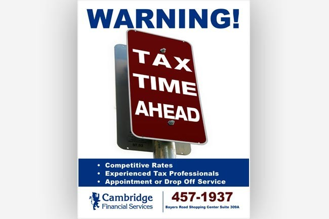 Warning Tax Time Ahead! full sign